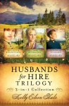 Husbands for Hire Trilogy - Kelly Eileen Hake