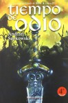 Tiempo de odio (La Saga de Geralt de Rivia, #4) - José María Faraldo, Andrzej Sapkowski