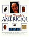 Sister Wendy's American Collection - Wendy Beckett, Associates Toby Eady