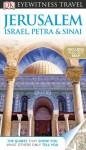DK Eyewitness Travel Guide: Jerusalem, Israel, Petra & Sinai - Fabrizio Ardito