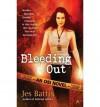 Bleeding Out - Jes Battis