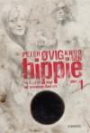 Hippie. Tre år og 74 dage der forandrede Danmark - Peter Øvig Knudsen