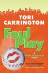 Foul Play - Tori Carrington