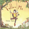 Follow Me - Tricia Tusa