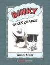 Binky Takes Charge (A Binky Adventure) - Ashley Spires