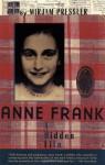 Anne Frank: A Hidden Life - Mirjam Pressler