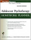 Adolescent Psychotherapy Homework Planner (PracticePlanners) - Arthur E. Jongsma Jr., William P. McInnis, L. Mark Peterson