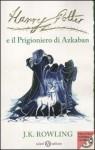 Harry Potter e il prigioniero di Azkaban - Beatrice Masini, Stefano Bartezzaghi, J.K. Rowling