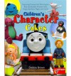 Children's Character Cakes: Featuring Thomas The Tank Engine, Bob The Builder, Fireman Sam, Pingu, Rainbow Magic And More! - Debbie Brown