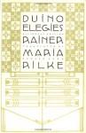 Duino Elegies - Rainer Maria Rilke, Edward Snow