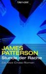 Stunde Der Rache - James Patterson
