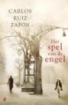 Het spel van de engel (Het Kerkhof der Vergeten Boeken, #2) - Carlos Ruiz Zafón, Nelleke Geel