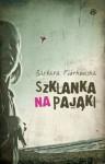 Szklanka na pająki - Barbara Piórkowska