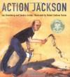 Action Jackson - Jan Greenberg, Sandra Jordan, Robert Andrew Parker