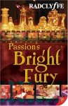 Passion's Bright Fury - Radclyffe