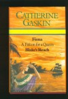 Fiona: A Falcon For A Queen ; Blake's Reach - Catherine Gaskin
