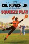 Squeeze Play - Cal Ripken Jr.