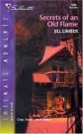Secrets Of An Old Flame - Jill Limber