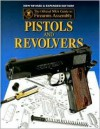Official NRA Guide to Firearms Assembly: Pistols and Revolvers - Harris Andrews