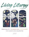 Living Liturgy: Spirituality, Celebration, and Catechesis for Sundays and Solemntities, Year C - Joyce Ann Zimmerman, Kathleen Harmon, Christopher W. Conlon