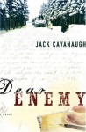 Dear Enemy - Jack Cavanaugh