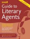2008 Guide to Literary Agents - Chuck Sambuchino