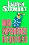 No Experience Required - Lauren Stewart