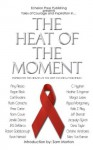 The Heat of the Moment (eBook) - Amy Alessio, Carl Brookins, Regan Black