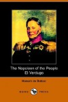 The Napolean of the People and El Verdugo - Honoré de Balzac, Ellen Marriage, Clara Bell