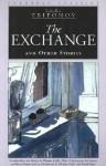 The Exchange and Other Stories - Yuri Trifonov, Юрий Трифонов, Byron Lindsey, Ellendea C. Proffer, Helen P. Burlingame, Jim Somers, Ronald Meyer, Ellendea Proffer