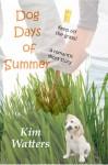 Dog Days of Summer - Kim Watters, Laura Morton