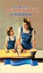 Best of the Farmer's Wife Cookbook: Over 400 Blue-Ribbon Recipes! - Lela Nargi