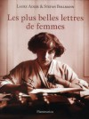 Les plus belles lettres de femmes - Laure Adler, Stefan Bollmann