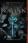 Incarceron - Catherine Fisher