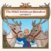 The Wild Christmas Reindeer (Turtleback School & Library Binding Edition) - Jan Brett