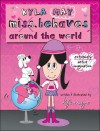 Kyla May Miss. Behaves Around the World - Kyla May