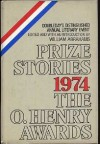 Prize Stories 1974: The O'Henry Awards - William Miller Abrahams, Renata Adler, Hemenway Robert, Hochstein Rolaine, Leach Peter, Klein Norma, Davenport Guy, Carver Raymond, MacPherson James Alan, Eastlake William, Abrahams William, Robert Henson, Alice Adams, Richard Hill, Frederick Busch, John J. Clayton, Gard