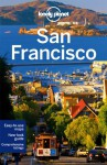 Lonely Planet San Francisco - Alison Bing