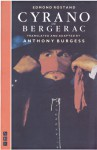 Cyrano de Bergerac: Translated by Anthony Burgess - Edmond Rostand, Anthony Burgess