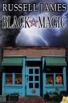 Black Magic - Russell James