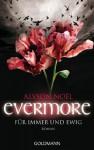 Evermore: Für immer und ewig - Alyson Noel, Ariane Böckler