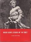 When serfs stood up in Tibet - Anna Louise Strong