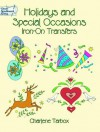 Transfers: Holidays and Special Occasions Iron-on Transfers - NOT A BOOK