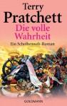 Die volle Wahrheit: Ein Scheibenwelt-Roman - Terry Pratchett, Andreas Brandhorst