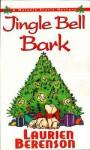 Jingle Bell Bark - Laurien Berenson