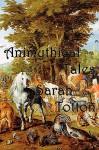 Animythical Tales - Sarah Totton, Forrest Aguirre