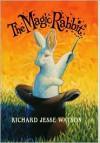 The Magic Rabbit - Richard Jesse Watson