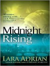 Midnight Rising - Hillary Huber, Lara Adrian