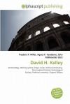 David H. Kelley - Frederic P. Miller, Agnes F. Vandome, John McBrewster