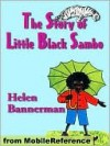 The Story of Little Black Sambo. ILLUSTRATED - Helen Bannerman